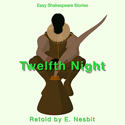 Twelfth Night Retold by E. Nesbit cover art