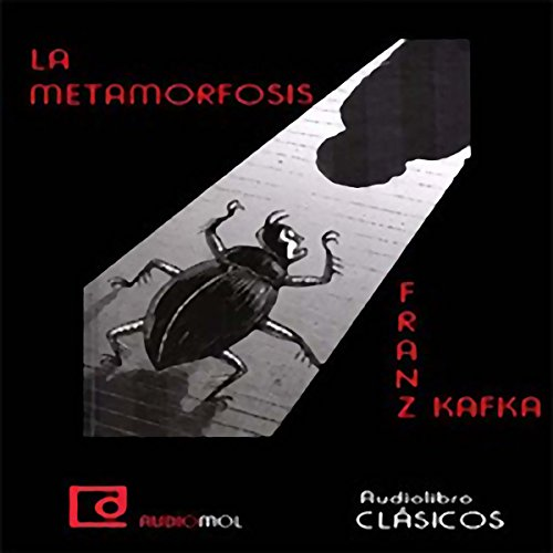 La metamorfosis [The Metamorphosis] audiobook cover art