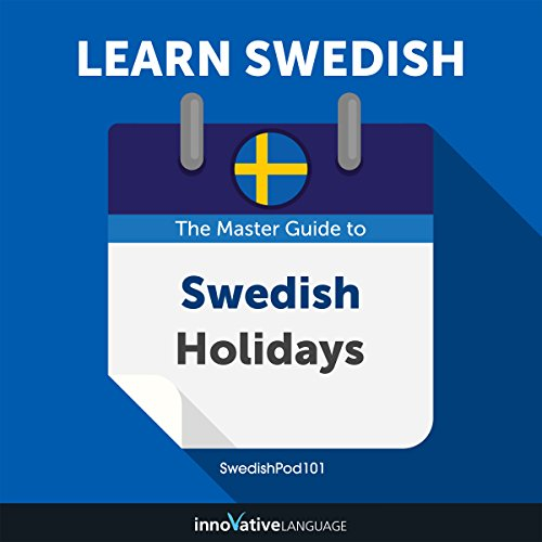 Learn Swedish: The Master Guide to Swedish Holidays for Beginners audiobook cover art