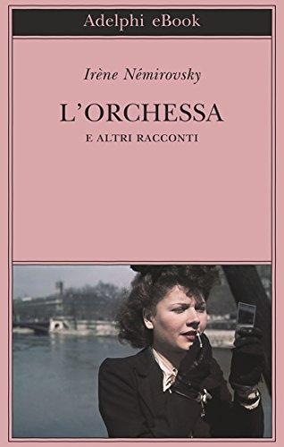 L'Orchessa: e altri racconti (Biblioteca Adelphi Vol. 626)