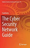 The Cyber Security Network Guide (Studies in Systems, Decision and Control, 274)