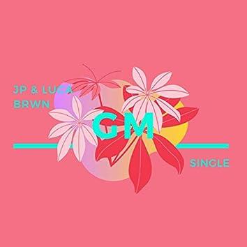 GM (feat. Jp) [Version 2]
