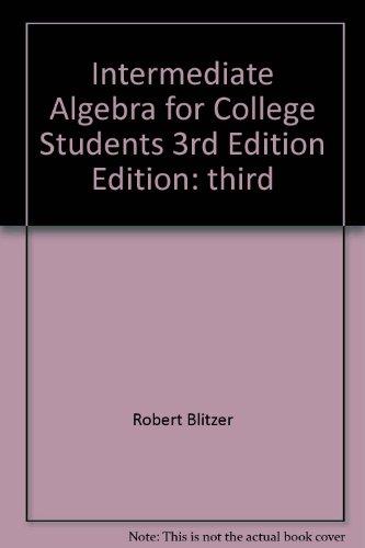 Intermediate Algebra for College Students 3rd Edition
