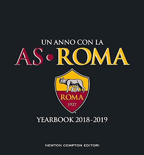 Un anno con la AS Roma. Yearbook 2018-2019