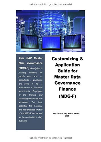 Customizing & Application Guide SAP Master Data Governance Financial (MDG-F): Customizing & Application Guide SAP Master Data Governance Financial ... Financial (MDG-F) and Ariba Integration