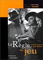 La Règle du jeu - Scénario original de Jean Renoir d'Olivier Curchod