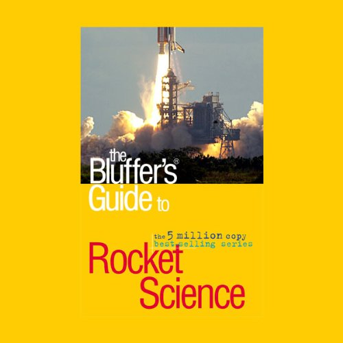 The Bluffer's Guide® to Rocket Science audiobook cover art