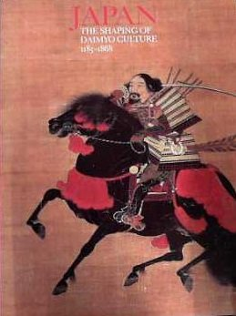 Japan: The Shaping of Daimyo Culture