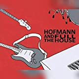 Hofmann And The Full House [Explicit]