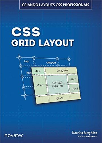 CSS Grid Layout: Criando Layouts CSS Profissionais