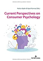 Current Perspectives on Consumer Psychology