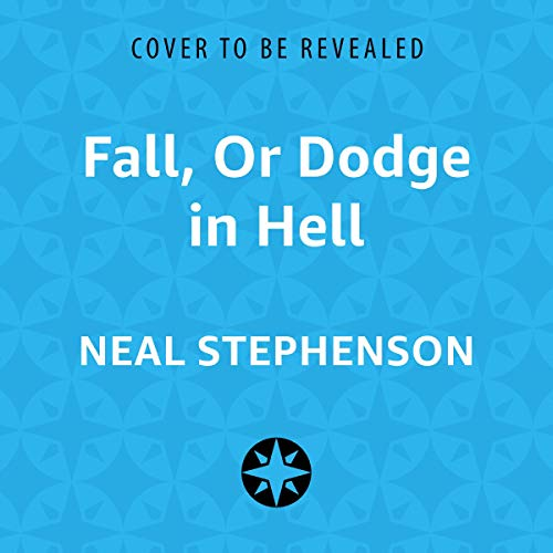 Fall, or Dodge in Hell audiobook cover art