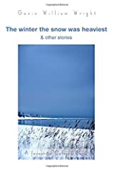 The winter the snow was heaviest and other stories Paperback