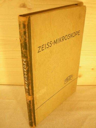 Zeiss Mikroskope und Nebenapparate.