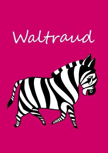 personalisiertes Malbuch / Notizbuch / Tagebuch - Waltraud: Zebra - A4 - blanko