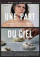 Une Part Du Ciel [DVD] [Import]