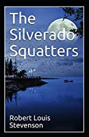 The Silverado Squatters Annotated