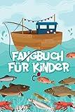 Fangbuch für Kinder: Angelbuch für Angler   Logbuch und Notizbuch für Kinder   A5 Format 100 Seiten   Geschenkidee