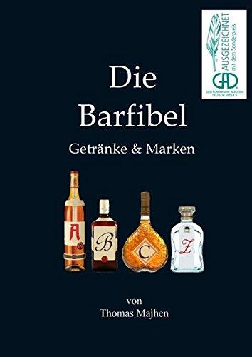 Die Barfibel: Getränke & Marken