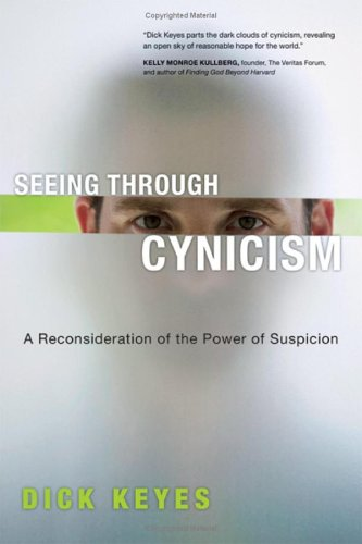 Seeing Through Cynicism: A Reconsideration of the Power of Suspicion