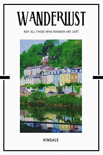Kinsale: Trip Visit Souvenirs 2020 Planner Calendar Organizer Daily Weekly Monthly [Lingua Inglese]