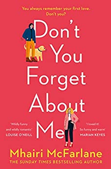 Don't You Forget About Me by [Mhairi McFarlane]