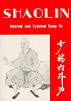 Shaolin Internal & External Book by H.C. Chao -BO9889A