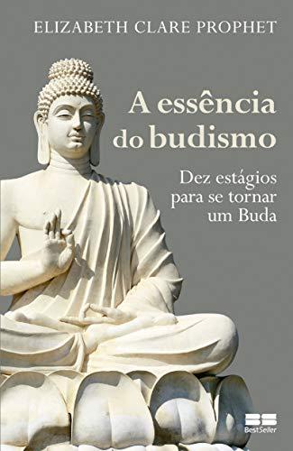 A essência do budismo