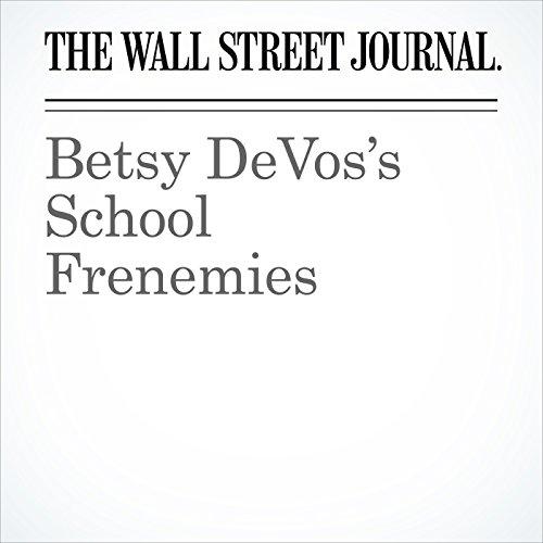 Betsy DeVos's School Frenemies copertina