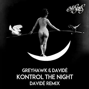 Kontrol the Night (Davidé Remix)