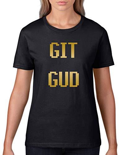 Comedy Shirts - GIT GUD - Damen T-Shirt - Schwarz/Gold Gr. M