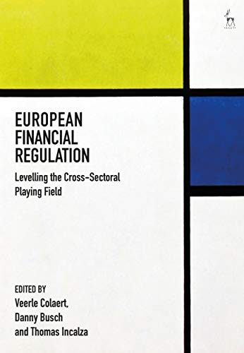 European Financial Regulation: Levelling the Cross-Sectoral Playing Field (English Edition)