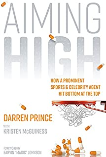 Aiming High: How a Prominent Sports and Celebrity Agent Hit Bottom at the Top