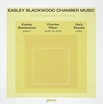 Blackwood: Chamber Music for Piano and Strings