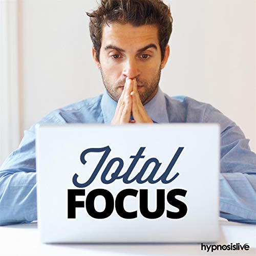 Total Focus Hypnosis audiobook cover art