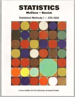 Statistics With Cd: Statisitical Methods 1 Sta 2023 Custom Ed. For The University Of Central Florida 0555006417 Book Cover
