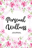 Personal Wellness Journal: Daily Health Diary and Symptoms Log: Track Pain, Mood, Sleep, Anxiety, Activity, Fibromyalgia, Chronic illness & Much More