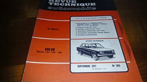 Revue technique automobile, n° 305, sept. 1971 : citroën dyane , dyane 6 , méhari , fiat 124 et 124 spécial etude technique : volvo séries 142, 144, 145...