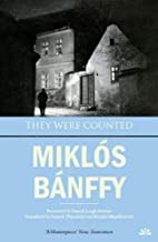 By Banffy They Were Counted (Transylvanian Trilogy) (Tra)