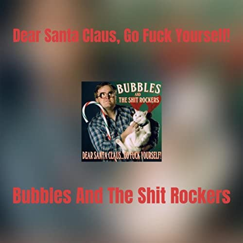 Bubbles & The Shit Rockers
