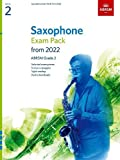 Saxophone Exam Pack from 2022, ABRSM Grade 2: Selected from the syllabus from 2022. Score & Part, Audio Downloads, Scales & Sight-Reading (ABRSM Exam Pieces)