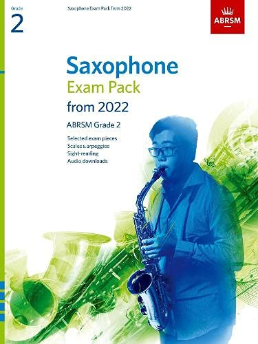 Saxophone Exam Pack from 2022, ABRSM Grade 2: Selected from the...