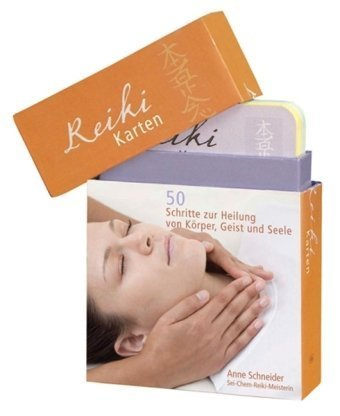 Reiki: 50 Schritte zur Heilung von Körper, Geist und Seele