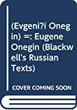 (Evgeni?i Onegin) =: Eugene Onegin (Blackwell's Russian Texts)