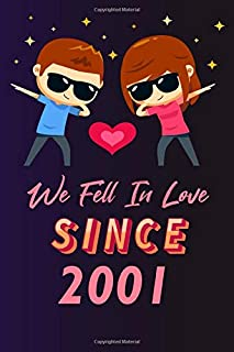 We fell in love since 2001: 120 lined journal / 6x9 notebook / Gift for valentines day / Gift for couples / for her / for ...