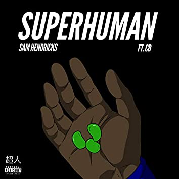 SuperHuman (feat. CB)