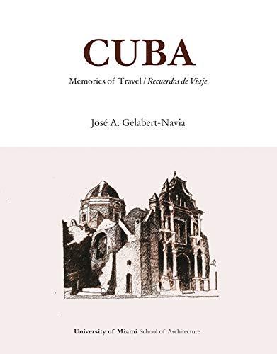 Cuba: Memories of Travel / Recuerdos de Viaje (English and )