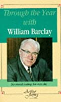 Through the Year with William Barclay: Devotional Readings for Every Day