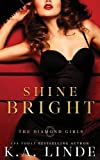 Shine Bright (Diamond Girls)