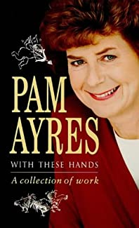 Pam Ayres - With These Hands